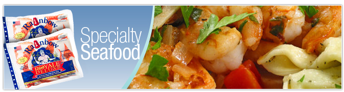 Specialty Seafood - Rainbow Seafood